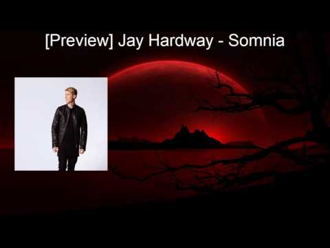 [Preview] Jay Hardway – Somnia