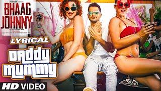 Daddy Mummy Full Song with LYRICS | Urvashi Rautela | Kunal Khemu | DSP | Bhaag Johnny | T-Series