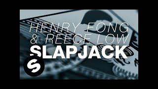 Henry Fong & Reece Low - Slapjack (Original Mix)