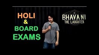 Holi  Board Exams  Stand-up comedy by Bhavani Shankar