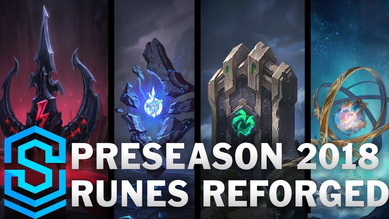 Preseason 2018 - Runes Reforged