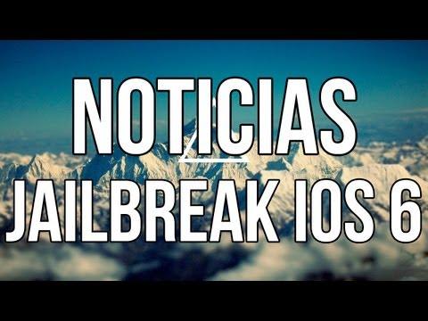 Noticias del Jailbreak Untethered Para iOS 6