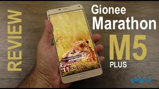Gionee Marathon M5 Plus Review - big screen, big battery, big price
