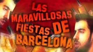 Las MARAVILLOSAS fiestas de Barcelona.