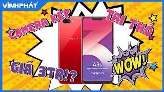 Khui hộp Oppo A3s dễ mua dễ xài!