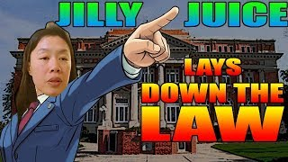 Jilly Juice Lays Down The Law