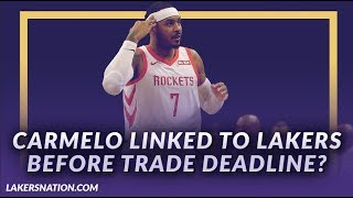 Lakers News Feed: Carmelo Anthony Linked To The Lakers Before The Trade Deadline?