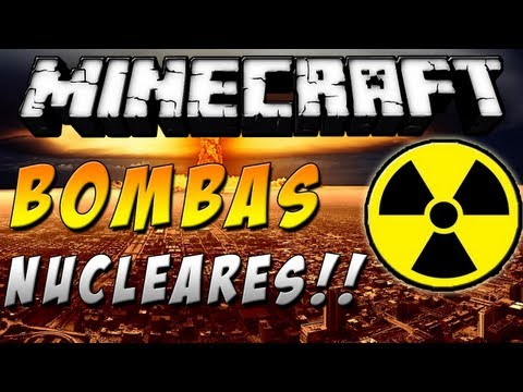 Minecraft 1.6.4 - Como instalar BOMBAS NUCLEARES MOD - ESPAÑOL TUTORIAL