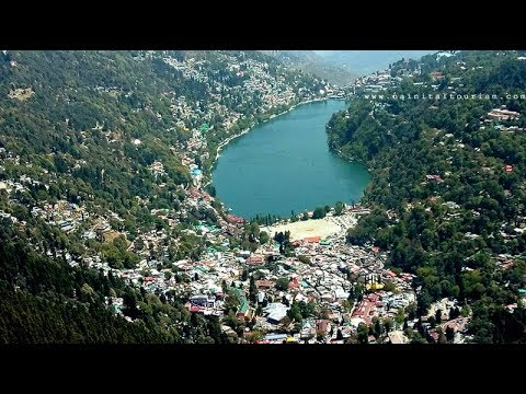 NAINITAL - THE MOST BEAUTIFUL ROMANTIC PLACE IN THE WORLD - NAINITAL TOURISM