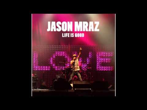 Jason Mraz - What Mama Say