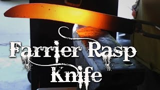 Forging a Farrier Rasp Knife