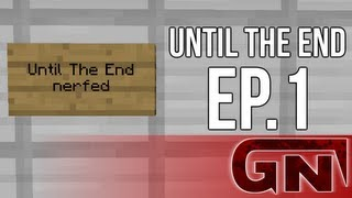 Until the End แมพท้าเกรียน Ep1