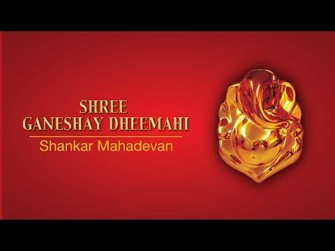 Shree Ganeshay Dheemahi   Shankar Mahadevan video