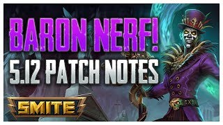 Baron Nerfs Are Here! SMITE 5.12 Patch Notes Review w/ Mast