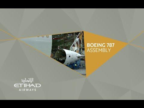 Etihad Airways - Boeing 787 Dreamliner Assembly Timelapse