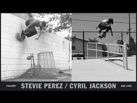 Stevie Perez & Cyril Jackson - Bad Luck