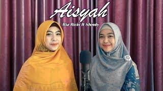 Download lagu AISYAH ISTRI RASULULLAH - RIA RICIS ft SHINDY (COVER)
