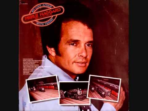 Merle Haggard - I Wont Give Up My Train