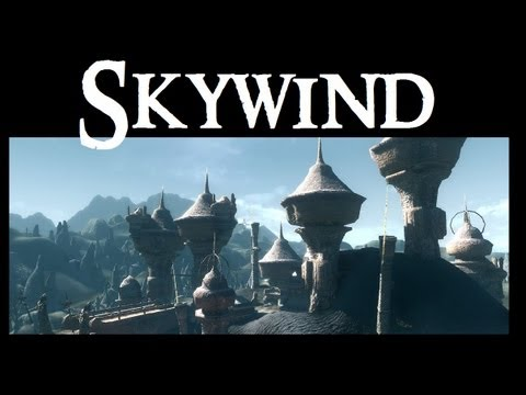 Skywind (Morrowind mod for Skyrim): My thoughts