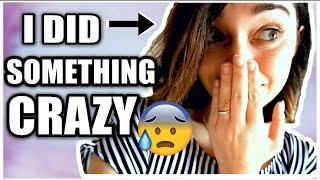 I DID SOMETHING CRAZY !! - VLOG - | Carmen.