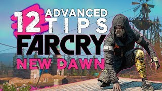12 Advanced Tips for FAR CRY NEW DAWN You Need To Know