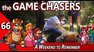 The Game Chasers Ep 66 - A Weekend to Remember