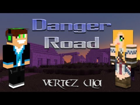 Minecraft Escape - Danger Road 1.0 - Vertez & Ula