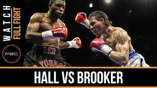 Hall vs Brooker FULL FIGHT: Dec. 29, 2015 - PBC on FS1