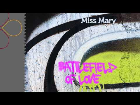Sonerie telefon » Miss Mary – Battlefield Of Love (radio edit)