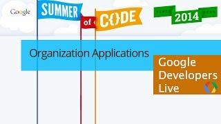 Google Summer of Code: Organization Applications