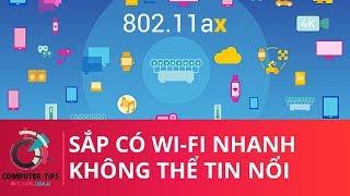 Sắp có Wi-Fi nhanh không thể tin nổi - Tin công nghệ CTips
