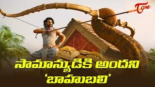 Is Common Man Not Reachable to Baahubali 2 ?
