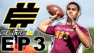 #1 Ranked QB in Country Competes vs. Top High School QBs for Final Roster Spots in the 2019 Elite 11