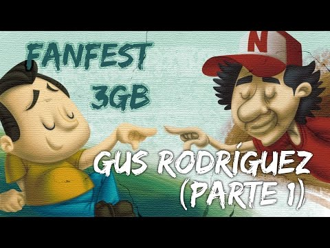 En el FanFest 3GB: Gus Rodr&Atilde;&shy;guez  - Parte 1 -