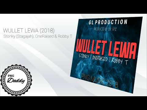 WULLET LEWA (2018) - Stonky (Stagajah), OneRaised & Robby T