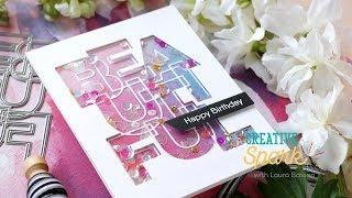 Creative Spark with Laura Bassen - Creating a Beautiful Birthday Shaker Card