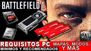 Battlefield 1 Requisitos PC, Minimos y Recomendados, Mapas, Modos y Mas