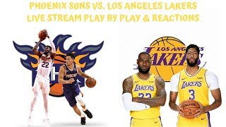 Phoenix Suns Vs. Los Angeles Lakers Live Stream Play By Play & Reactions