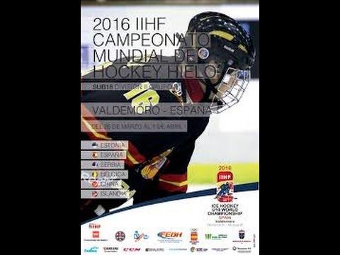 ICE HOCKEY U18 WORLD CHAMPIONSHIP Div. II B ESP - ISL