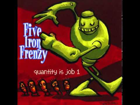 Five Iron Frenzy - These Are Not My Pants