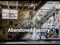 Abandoned Richmond Va. Factory
