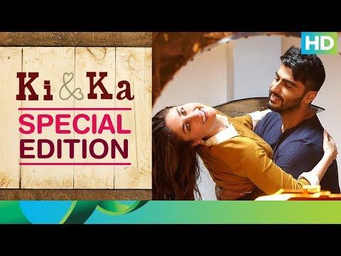 Ki & Ka | Special Edition | Kareena Kapoor, Arjun Kapoor, R. Balki
