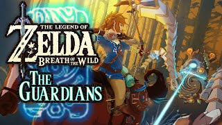 The Guardians (Zelda: Breath of the Wild Theory)