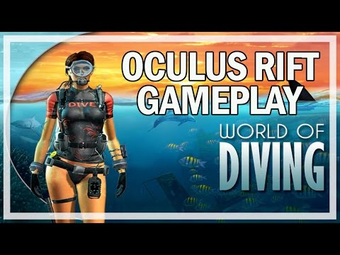 World of Diving Oculus Rift Gameplay Part 1 - (Let's Play & Commentary)