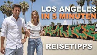 LOS ANGELES in 5 MINUTEN  Reisetipps & Sehenswürdigkeiten
