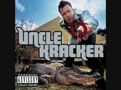 Uncle Kracker - What do we want