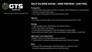 Half Calorie Days - High Protein / Low Fuel (Fats/Carbs) - GTS Nutrition