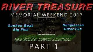 River Treasure!! Free diving in the Colorado River  Memorial Day 2017