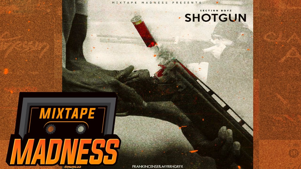 Section Boyz - Shotgun #BlastFromThePast | @MixtapeMadness