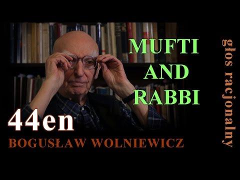 Bogusław Wolniewicz  THE MUFTI AND THE RABBI